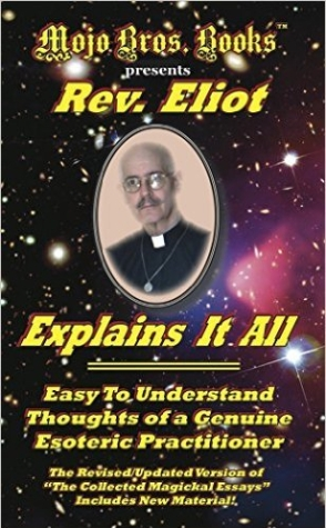 Rev. Eliot Explains It All