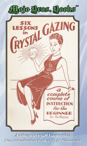 Six Lessons In Crystal Gazing
