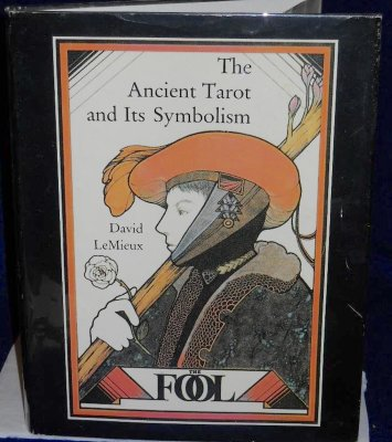 David LeMieux The Ancient Tarot and Its Symbolism Hardcover